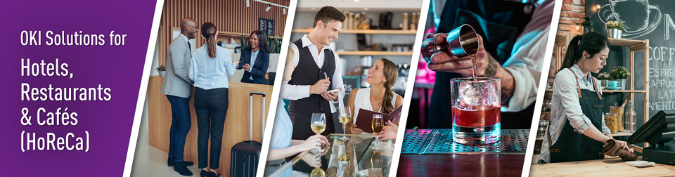 OKI SOLUTIONS FOR HOTELS, RESTAURANTS AND CAFES